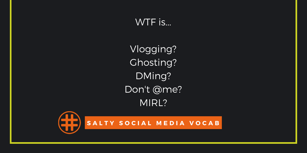 Salty Social Media Vocabulary: The Don't @ Us Edition