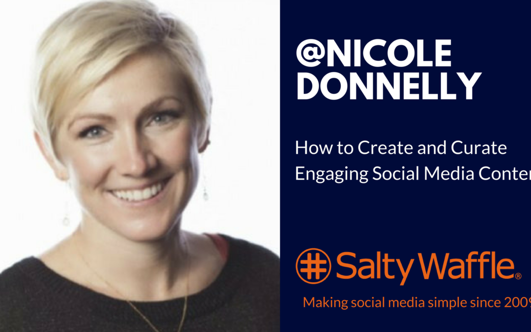 Nicole Donnelly, social media expert, customer experience design, how to create engaging social media posts, Nicole Donnelly Video