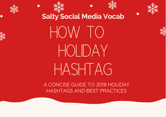 Salty Social Media Vocabulary: How to Holiday Hashtag