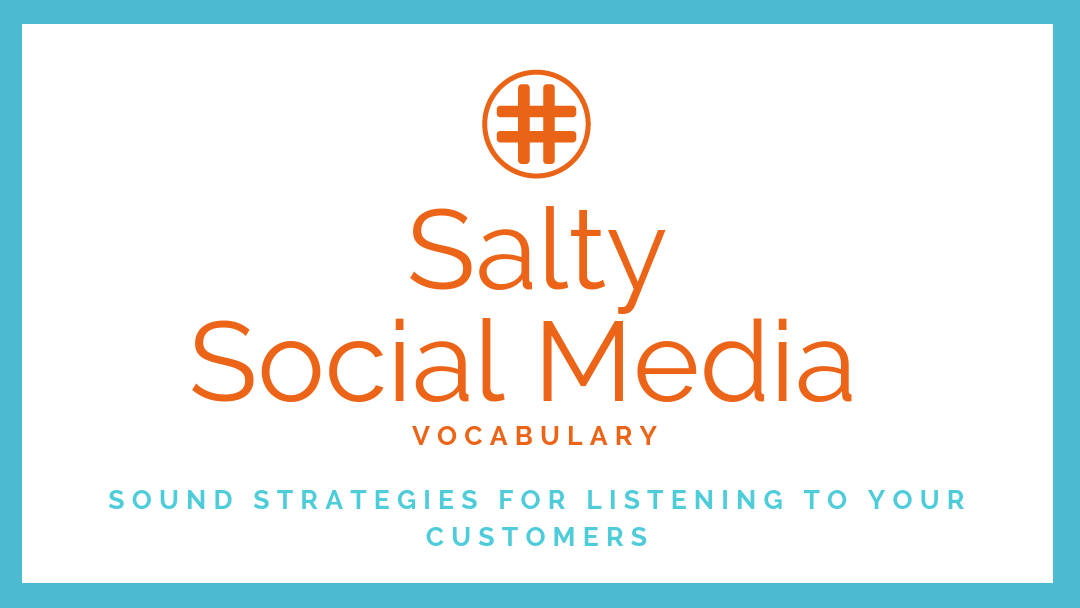 Social Media Vocabulary: Sound Strategies for Listening to Customers